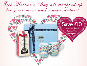 Save £10 on Mother's Day hampers!