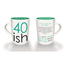 Quirky 40ish Mug