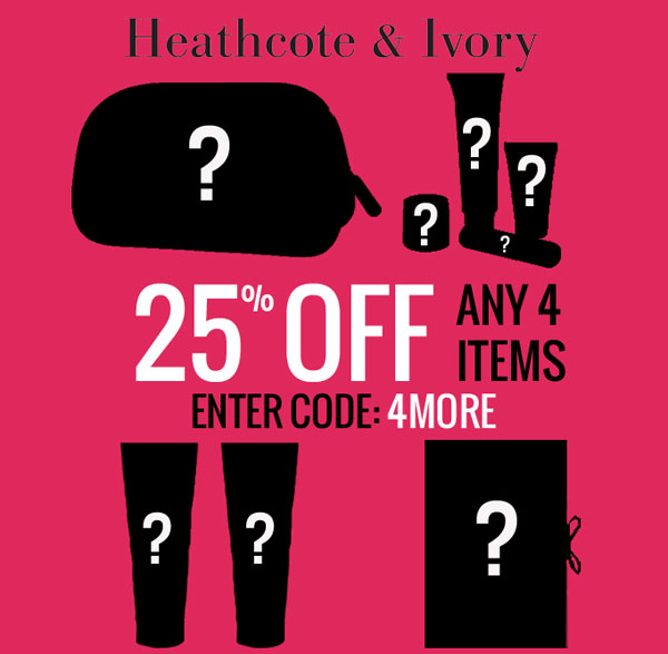 Buy any 4 products and get 25 percent off at Heathcote & Ivory