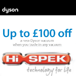 Dyson Trade In Promotion at Hispek- Save up to £100
