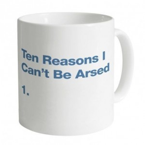 Ten Reasons I Can't Be Arsed Mug