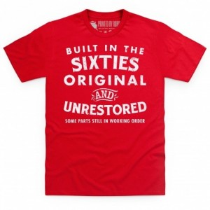 Built In The Sixties T Shirt