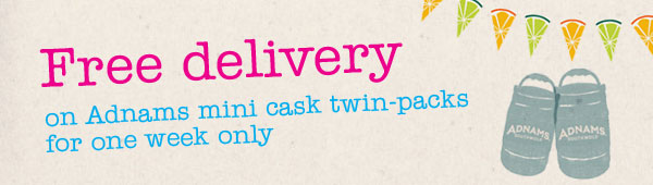Free delivery on Adnams mini casks