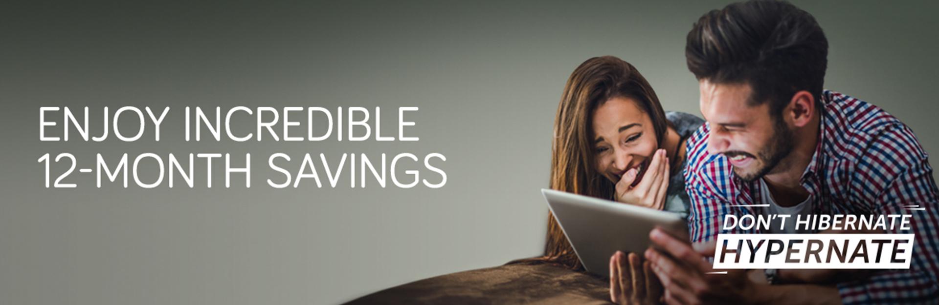 12 Month Savings - Fibre Broadband and Phone - Hyperoptic