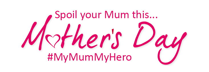 Spoil your Mum this Mother's Day