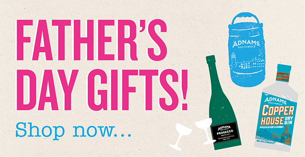 Adnams father's day gifts