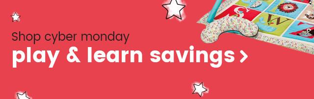 Play & Learn Cyber Monday savings