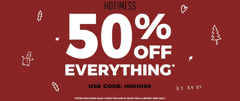HOT!MESS PROMOTION