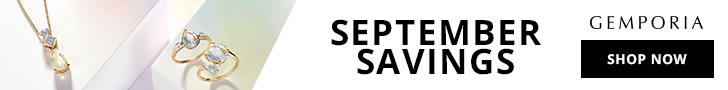 We have Septemeber Savings all this month at Gemporia.com!