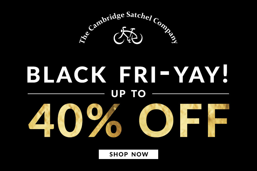 40 % off selected lines for Black Friday at The Cambridge Satchel Company