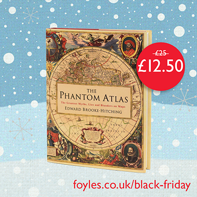 Half price: The Phantom Atlas by Edward Brooke-Hitching