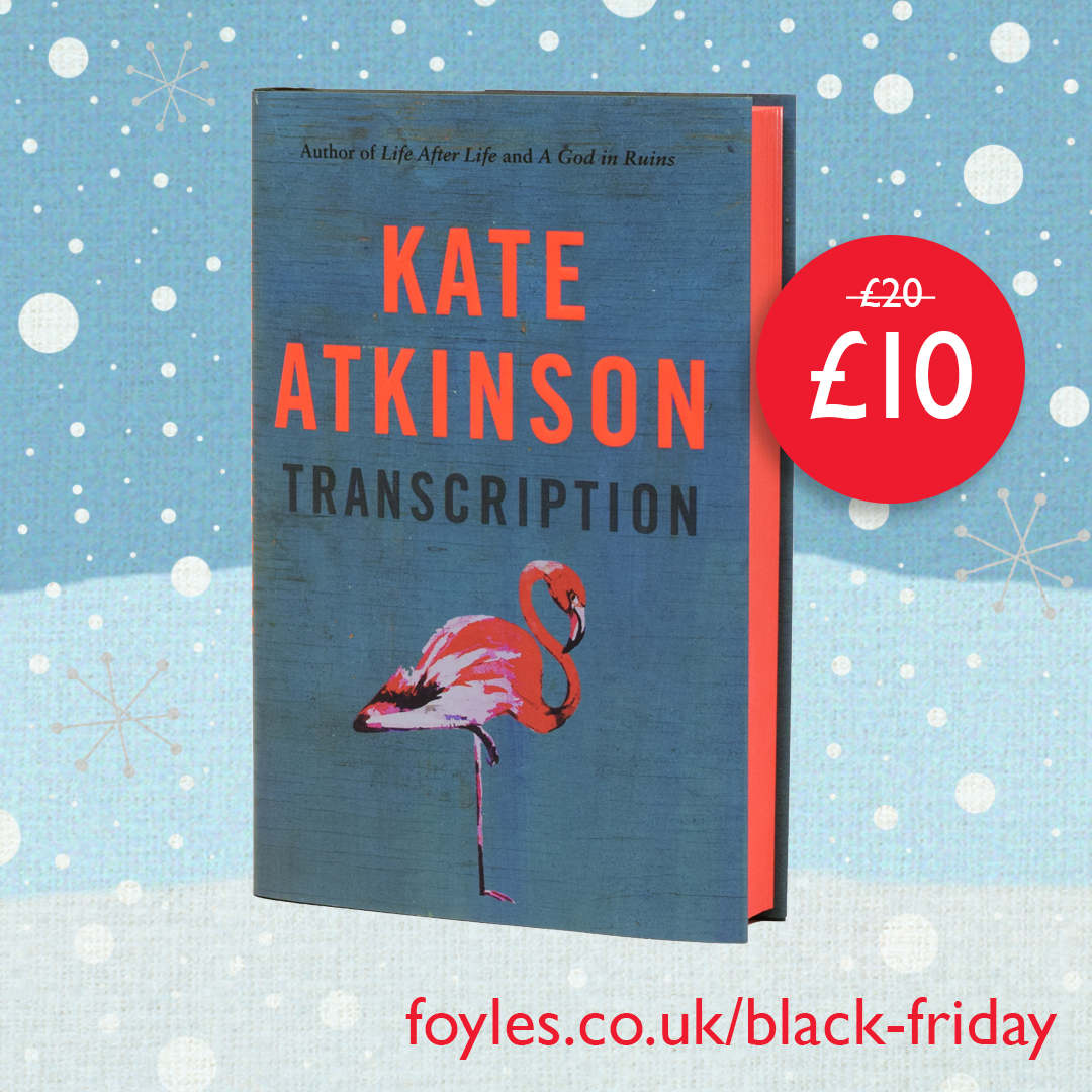 Black Friday offer: exclusive signed edition of Kate Atkinson's Transcription at half price