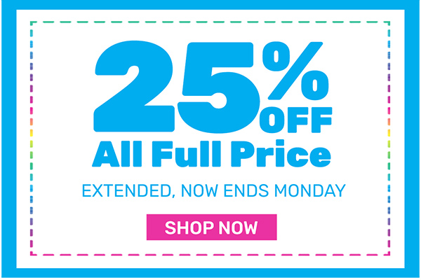 25% OFF ALL Full Price