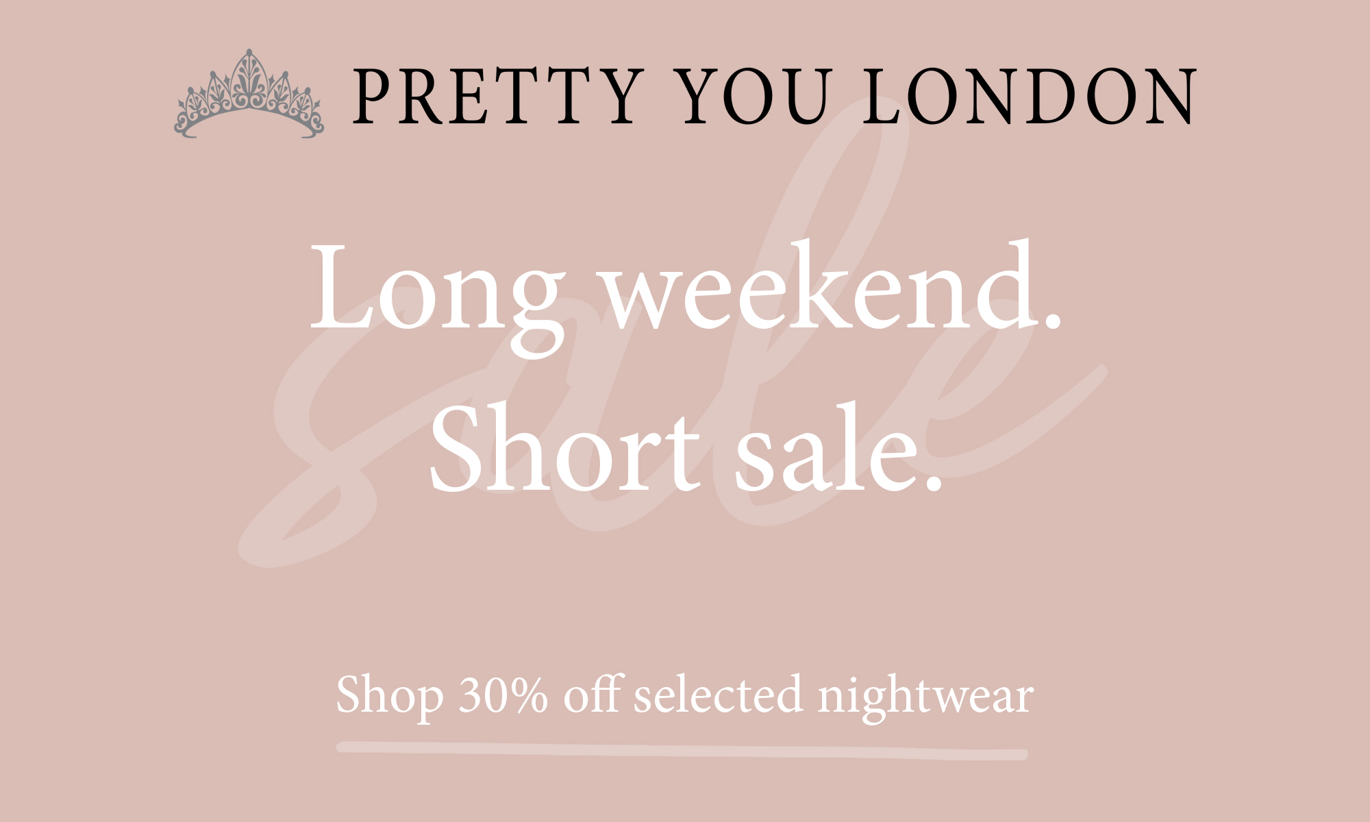 Pretty You London Bank Holiday Flash Sale
