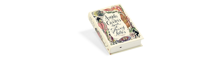 Half price: Angela Carter's Book of Fairy Tales
