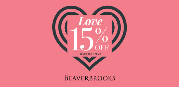 Love 15% off selected items at Beaverbrooks