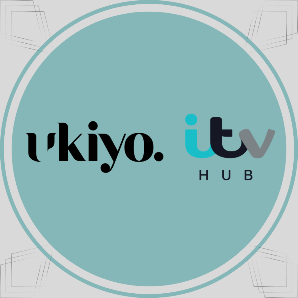 Ukiyo advertising on ITV HUB