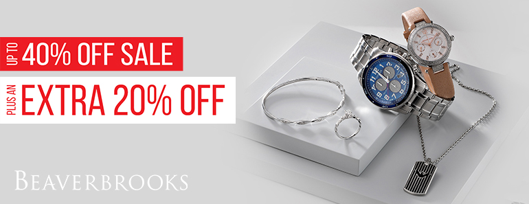 Up to 40% off sale Plus an extra 20% off Beaverbrooks